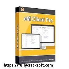 eM Client Pro 7.2.38715.0 Crack With License Key 2020